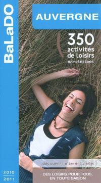 Auvergne : 350 activités de loisirs 100% testées