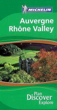 Auvergne, Rhone valley : plan discover explore
