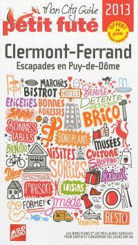 Clermont-Ferrand : escapades en Puy-de-Dôme : 2013