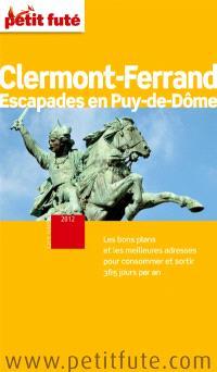 Clermont-Ferrand 2012 : escapades en Puy-de-Dôme