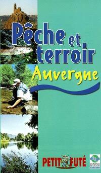 Pêche et terroir en Auvergne