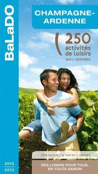 Champagne-Ardenne : 250 activités de loisirs 100% testées