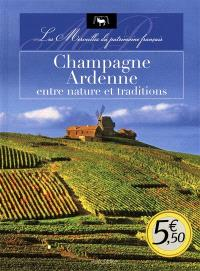 Champagne-Ardenne, entre nature et traditions