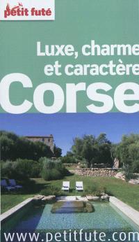Corse : luxe, charme et caractère
