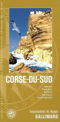 Corse du Sud : Ajaccio, Propriano, Sartène, Bonifacio, Porto-Vecchio