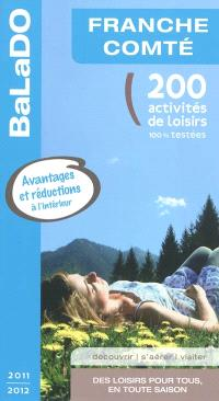 Franche-Comté : 200 activités de loisirs 100% testées