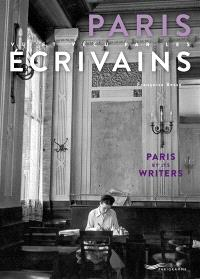 Paris vu et vécu par les écrivains = Paris by its writers