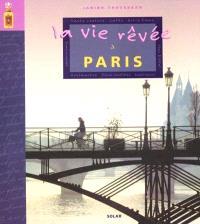 La vie rêvée à Paris