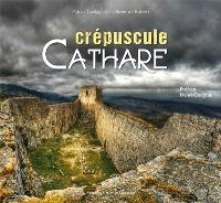 Crépuscule cathare