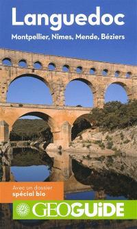 Languedoc : Montpellier, Nîmes, Mende, Béziers