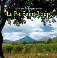 Le pic Saint-Loup : balades & découvertes