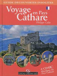 Voyage en pays cathare : guide découvertes insolites