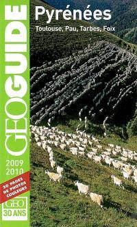 Pyrénées 2009-2010 : Toulouse, Pau, Tarbes, Foix