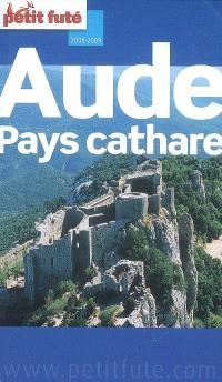 Aude, pays cathare : 2008-2009