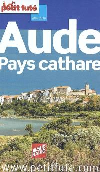 Aude, pays cathare : 2009-2010