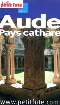 Aude, pays cathare : 2010-2011