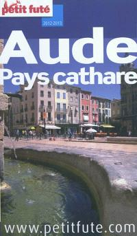Aude, pays cathare : 2012-2013