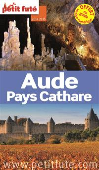 Aude, pays cathare : 2014-2015