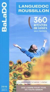 Languedoc-Roussillon : 360 activités de loisirs 100% testées