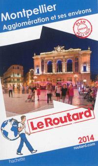 Montpellier : agglomération et ses environs : 2014