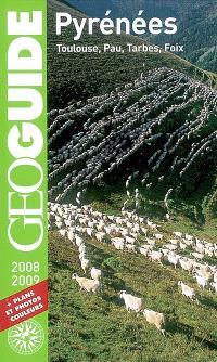 Pyrénées : 2008-2009 : Toulouse, Pau, Tarbes, Foix