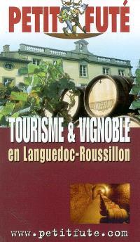 Tourisme et vignoble en Languedoc-Roussillon