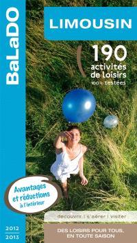 Limousin : 190 activités de loisirs 100% testées