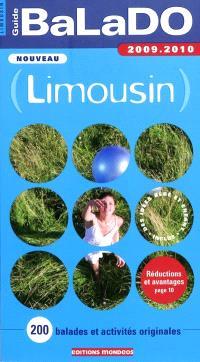Limousin : 200 balades et activités originales : 2009-2010