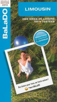 Limousin : des idées de loisirs 100 % testées