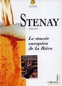 Stenay, le musée européen de la bière : l'ancien magasin aux vivres de Stenay, ancienne malterie