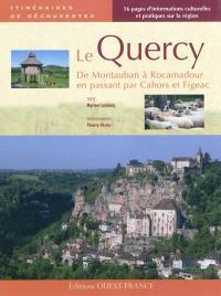 Le Quercy : de Montauban à Rocamadour en passant par Cahors et Figeac