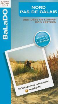 Nord-Pas-de-Calais : des idées de loisirs 100 % testées