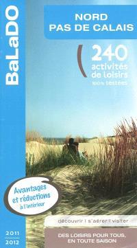 Nord-Pas-de-Calais : 240 activités de loisirs 100% testées
