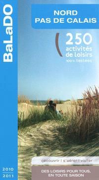 Nord-Pas-de-Calais : 250 activités de loisirs 100% testées