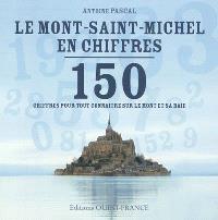 Le Mont-Saint-Michel en chiffres : 150 chiffres pour tout connaître sur le Mont et sa baie