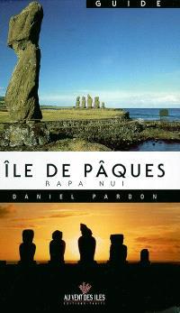 Guide de l'île de Pâques (Rapa Nui)
