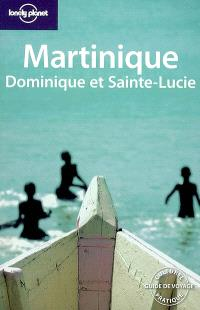 Martinique, Dominique et Sainte-Lucie