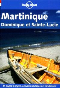 Martinique : Dominique et Sainte-Lucie
