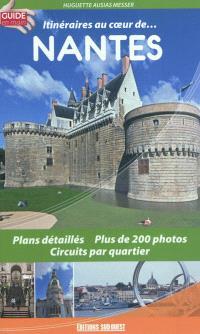 Itinéraires au coeur de... Nantes