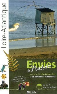 Loire-Atlantique : le guide des plus beaux sites en 58 balades et randonnées