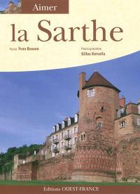 Aimer la Sarthe