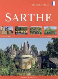 Aimer les hauts lieux de la Sarthe