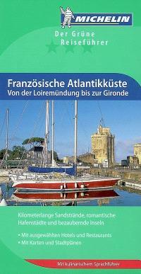 Französische Atlantikküste, von der Loiremündung bis zur Gironde