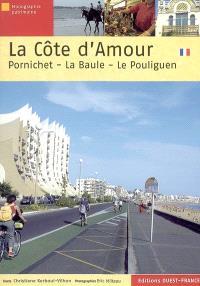 La Côte-d'Amour : Pornichet-La Baule-Le Pouligen