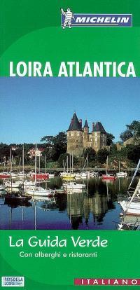 Loira Atlantica : con alberghi e ristoranti