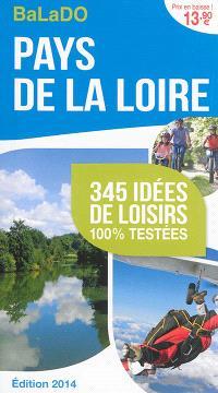 Pays de la Loire : 345 idées de loisirs 100 % testées