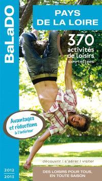 Pays de la Loire : 370 activités de loisirs 100% testées