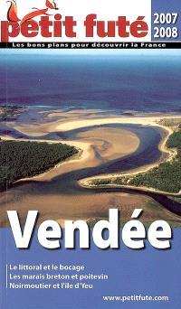 Vendée : 2007-2008 : le littoral et la bocage, les marias breton et poitevin, Noirmoutier et l'île d'Yeu