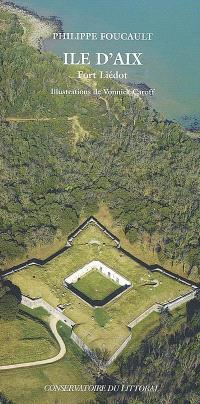 Ile d'Aix : fort Liédot