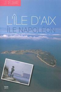 L'île d'Aix : île Napoléon